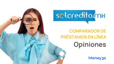 Opiniones sobre Solcredito México
