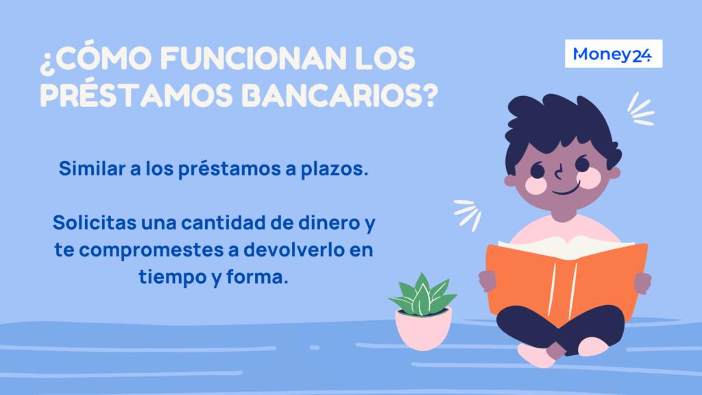 Cómo funcionan los préstamos bancarios en México